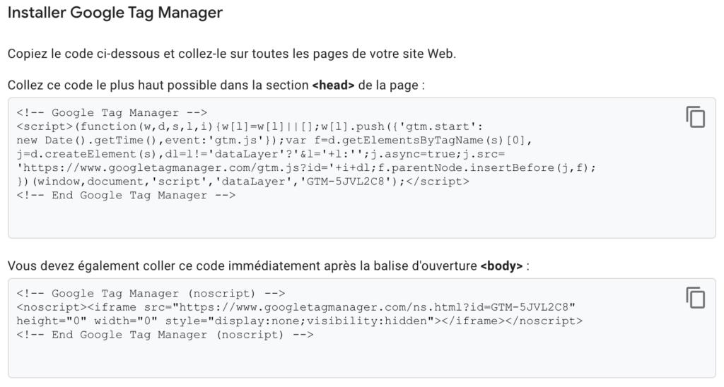 Les deux extraits de codes à installer pour Google Tag Manager